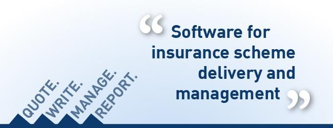Software for insurance scheme delivery and management